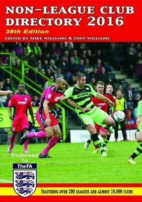 £8.99 • Buy NON LEAGUE CLUB DIRECTORY 2016 Hardback Book The Cheap Fast Free Post
