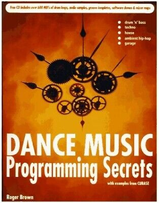 Dance Music Programming Secrets By Brown, Roger Mixed Media Product Book The • 8.49£