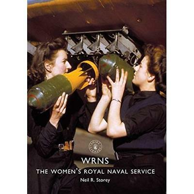 WRNS: The Women's Royal Naval Service - Paperback NEW Storey, Neil R. 04/06/2018 • 8.27£