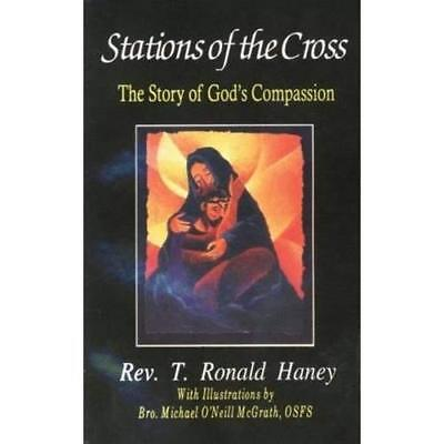 Stations Of The Cross: The Story Of God's Compassion - Paperback NEW Rev. T. Ron • 14.25£