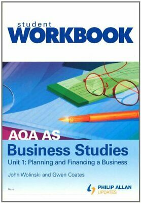 AQA AS Business Studies Unit 1: Planning And Fina... By Wolinski, John Paperback • 10.99£