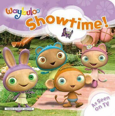 Showtime! (Waybuloo) By Unknown Hardback Book The Cheap Fast Free Post • 3.99£