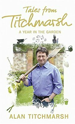 £2.59 • Buy Tales From Titchmarsh By Titchmarsh, Alan Hardback Book The Cheap Fast Free Post