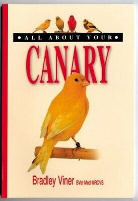 £15.09 • Buy All About Your Canary (All About Series) By Bradley Viner Paperback Book The