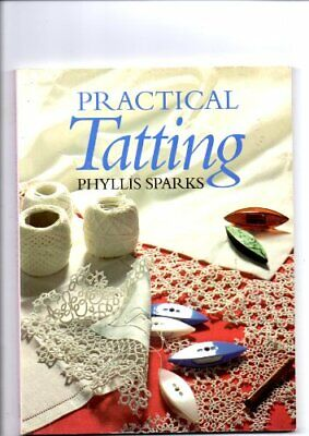 £13.99 • Buy PRACTICAL TATTING By Sparks, Phyllis Paperback Book The Cheap Fast Free Post
