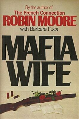 Mafia Wife By Moore, Robin Book The Cheap Fast Free Post • 15.99£