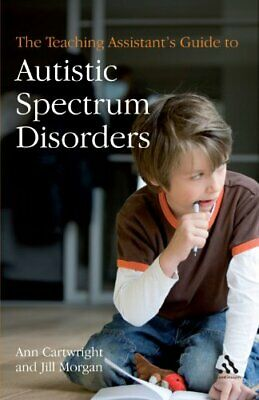 £8.99 • Buy The Teaching Assistant's Guide To Autistic Spectr... By Cartwright, Ann Hardback