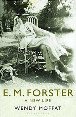 £5.99 • Buy E. M. Forster: A New Life By Wendy Moffat Hardback Book The Cheap Fast Free Post