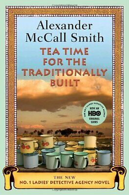 £10.41 • Buy Tea Time For The Traditionally Built (No. 1 Ladies De... By McCall Smith, Alexan