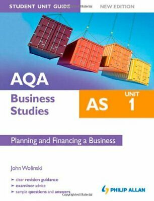 AQA AS Business Studies Student Unit Guide: Unit 1 New Edit... By Wolinski, John • 5.49£