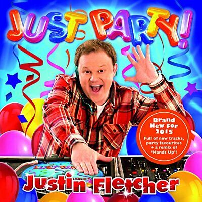 Justin Fletcher - Just Party - Justin Fletcher CD 0GVG The Cheap Fast Free Post • 3.75£
