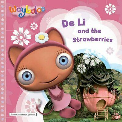 £3.49 • Buy De Li And The Strawberries (Waybuloo Story Books) By Unknown Paperback Book The