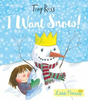 £3.49 • Buy I Want Snow! (Little Princess) By Ross, Tony Book The Cheap Fast Free Post