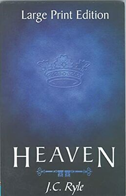 £5.49 • Buy HEAVEN: Valuable Counsel On Our Eternal Home (Large Pri... By RYLE J C Paperback
