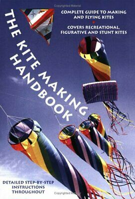 £16.99 • Buy The Kite Making Handbook Paperback Book The Cheap Fast Free Post