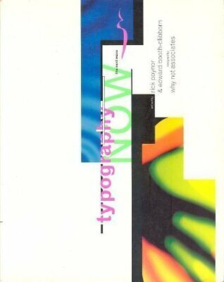 Typography Now: The Next Wave By Booth-Clibborn, Edward Paperback Book The Cheap • 21.99£
