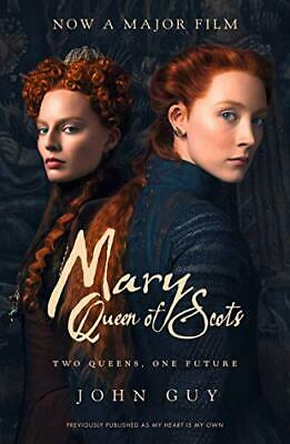 Mary Queen Of Scots: Film Tie-In By Guy, John Book The Cheap Fast Free Post • 4.50£