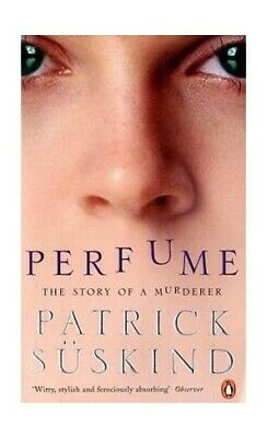 Perfume: The Story Of A Murderer By S�skind, Patrick Book The Cheap Fast Free • 5.99£