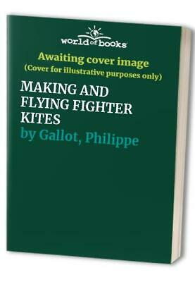 £3.29 • Buy MAKING AND FLYING FIGHTER KITES By Gallot, Philippe Hardback Book The Cheap Fast