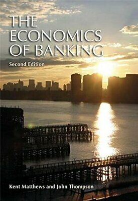 £3.49 • Buy The Economics Of Banking: Second Edition By Matthews, Kent Paperback Book The