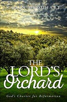 £2.59 • Buy The Lord's Orchard: God's Charter For Reformation By Colin Urquhart Book The