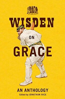 £3.60 • Buy Wisden On Grace: An Anthology By Jonathan Rice Book The Cheap Fast Free Post