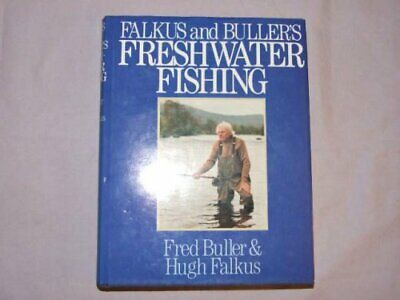 £3.99 • Buy Falkus And Buller's Freshwater Fishing: A Book Of Ta... By Buller, Fred Hardback