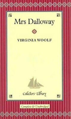 Mrs Dalloway (Collector's Library) By Woolf, Virginia Hardback Book The Cheap • 6.99£