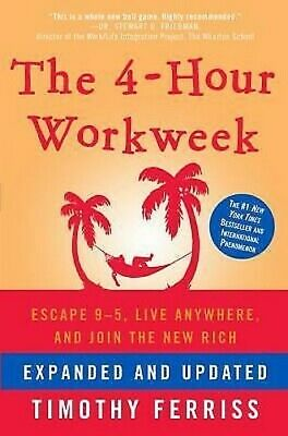 AU11.20 • Buy The 4-Hour Work Week : Escape 9-5, Live Anywhere, And Join The New Rich