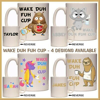 AU17.50 • Buy Personalised Wake Duh Fuh Cup Mug - Funny Name Gift - Owl, Cat, Unicorn Or Sloth