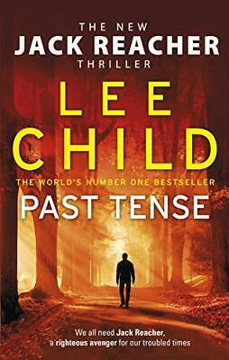 Past Tense: (Jack Reacher 23) By Child, Lee Book The Cheap Fast Free Post • 3.99£