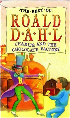 £3.59 • Buy Charlie And The Chocolate Factory (The Best Of Roald ... By Dahl, Roald Hardback