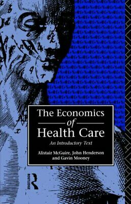 £5.49 • Buy Economics Of Health Care By Mcguire, Alastair Paperback Book The Cheap Fast Free