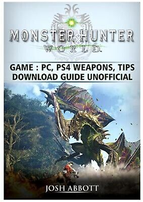 AU22.69 • Buy Monster Hunter World Game, Pc, Ps4, Weapons, Tips, Download Guide By Abbott, Jos