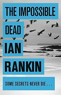 £3.49 • Buy The Impossible Dead By Rankin, Ian Book The Cheap Fast Free Post