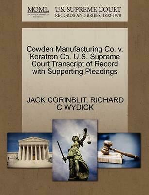 $ CDN33.12 • Buy Cowden Manufacturing Co. V. Koratron Co. U.S. Supreme Court Transcript Of Record