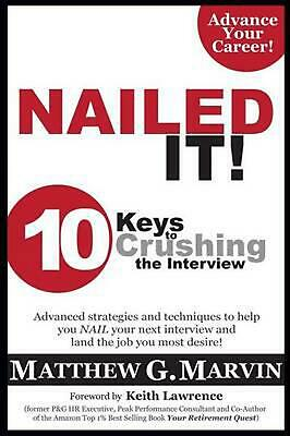 AU29.37 • Buy NAILED IT! 10 Keys To Crushing The Interview By Matthew G. Marvin (English) Pape