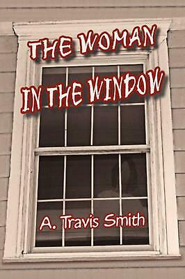 AU32.15 • Buy The Woman In The Window By A. Travis Smith (English) Paperback Book Free Shippin