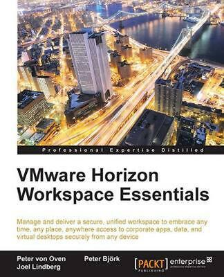 AU51.91 • Buy Vmware Horizon Workspace Essentials By Peter Von Oven (English) Paperback Book F