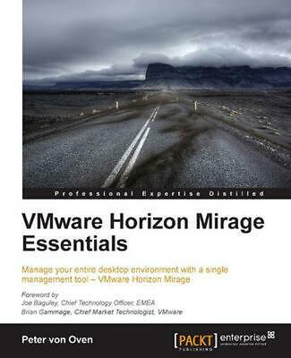 AU57.11 • Buy Vmware Horizon Mirage Essentials By Peter Von Oven (English) Paperback Book Free