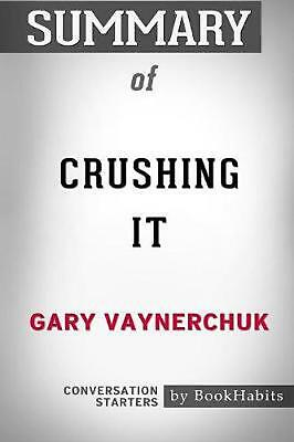 AU33.02 • Buy Summary Of Crushing It By Gary Vaynerchuk: Conversation Starters By Bookhabits (