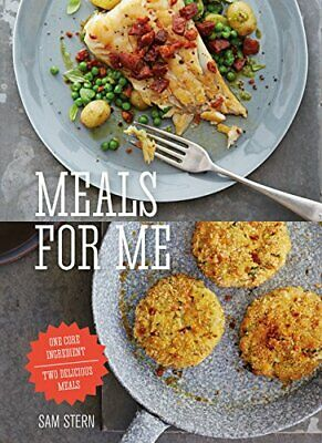 £3.99 • Buy Meals For Me: One Core Ingredient - Two Delicious Meals By Stern, Mr Sam Book