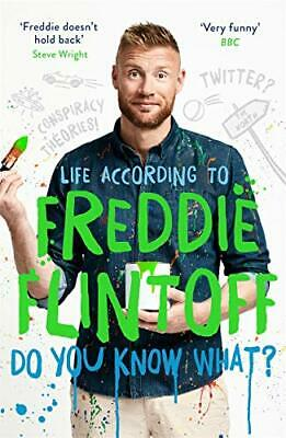 £4.49 • Buy Do You Know What?: Life According To Freddie Flintoff By Flintoff, Andrew Book