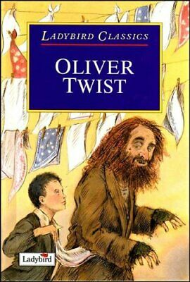£9.90 • Buy Oliver Twist (Ladybird Classics) By Dickens, Charles Hardback Book The Cheap