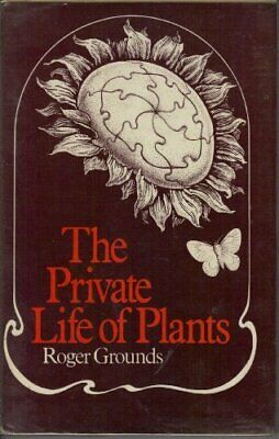 £3.99 • Buy Private Life Of Plants By Grounds, Roger Hardback Book The Cheap Fast Free Post