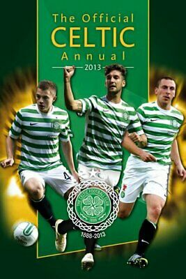 £3.99 • Buy Official Celtic FC Annual 2013 By Grange Communications Ltd Book The Cheap Fast