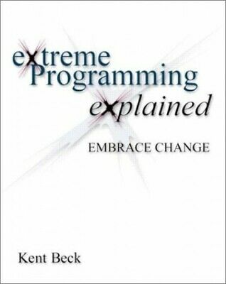 Extreme Programming Explained: Embrace Change By Beck, Kent Paperback Book The • 9.99£