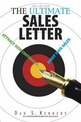 £12.99 • Buy The Ultimate Sales Letter: Attract New Customers... By Kennedy, Dan S. Paperback