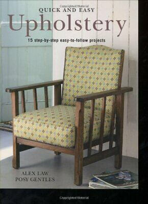 £6.49 • Buy Quick And Easy Upholstery By Ford, Posy Paperback Book The Cheap Fast Free Post