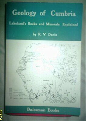 Geology Of Cumbria: Lakeland's Rocks And Minerals Ex... By Davis, R.V. Paperback • 5.99£